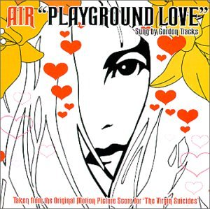 Playground Love (from The Virgin Sui