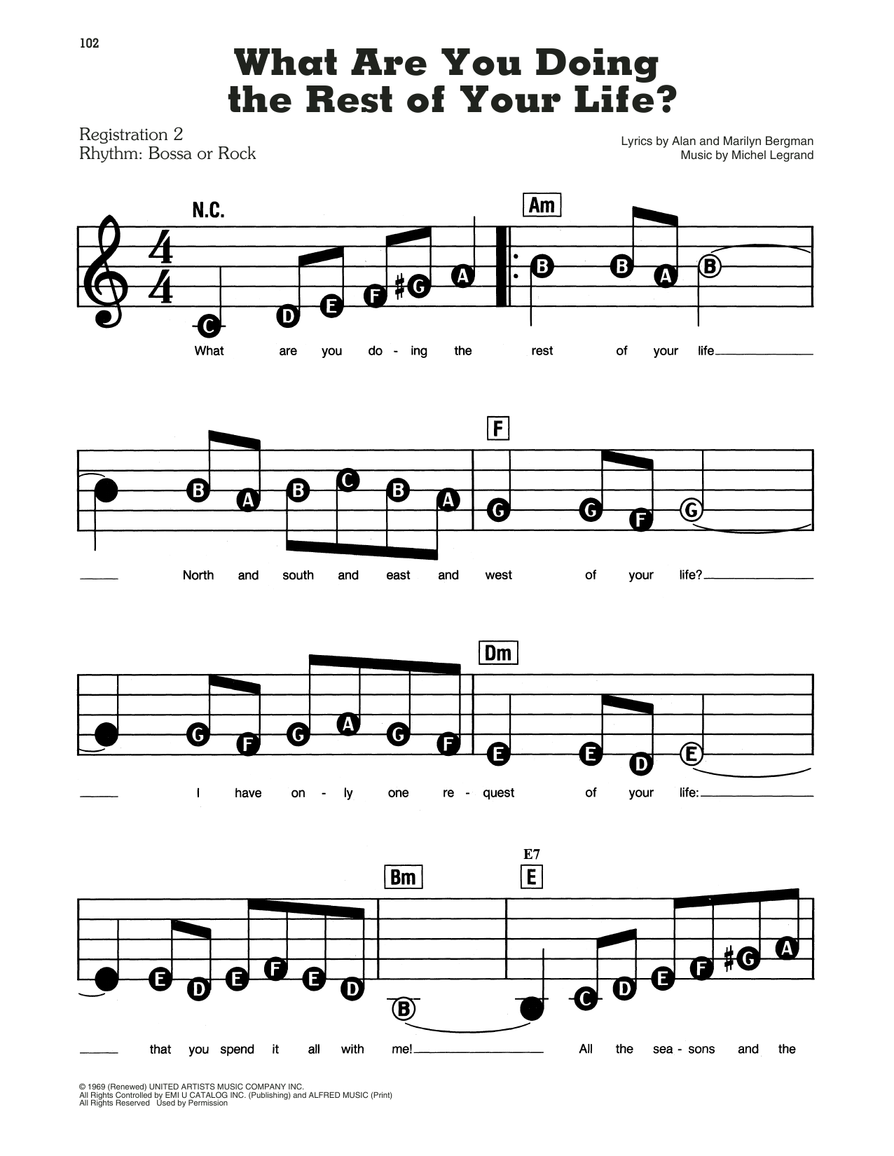 Alan and Marilyn Bergman and Michel Legrand What Are You Doing The Rest Of Your Life? sheet music notes and chords. Download Printable PDF.