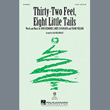 Download or print Alan Billingsley Thirty-Two Feet, Eight Little Tails Sheet Music Printable PDF 11-page score for Christmas / arranged 2-Part Choir SKU: 160673.