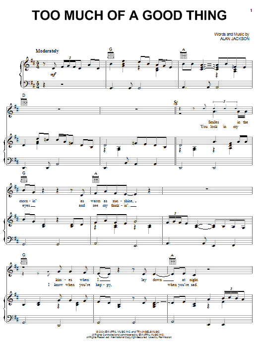 Alan Jackson Too Much Of A Good Thing sheet music notes and chords. Download Printable PDF.