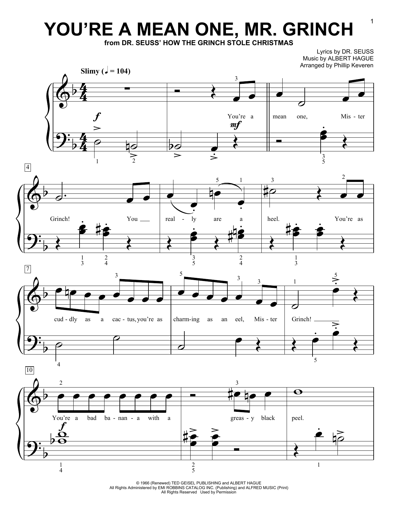 Albert Hague You're A Mean One, Mr. Grinch (from Dr. Seuss How The Grinch Stole Christmas) (arr. Phillip Keveren) sheet music notes and chords. Download Printable PDF.