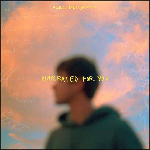 Easily Download Alec Benjamin Printable PDF piano music notes, guitar tabs for Piano, Vocal & Guitar (Right-Hand Melody). Transpose or transcribe this score in no time - Learn how to play song progression.