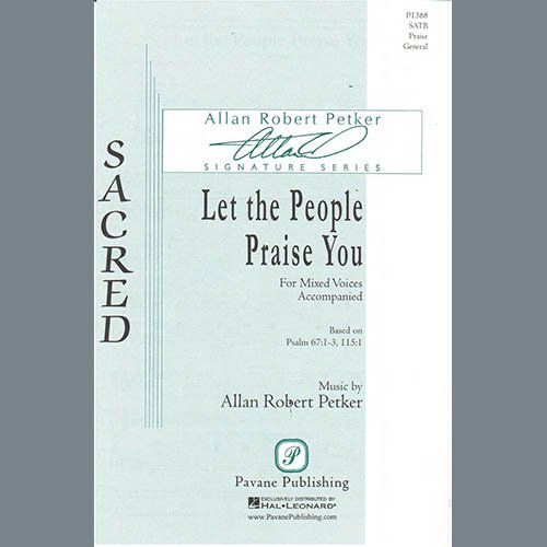 Easily Download Allan Robert Petker Printable PDF piano music notes, guitar tabs for SATB Choir. Transpose or transcribe this score in no time - Learn how to play song progression.