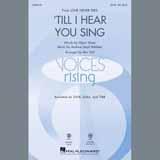 Download Andrew Lloyd Webber ''Til I Hear You Sing (arr. Mac Huff)' Printable PDF 9-page score for Broadway / arranged SSA Choir SKU: 409071.