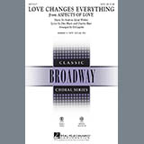 Download Andrew Lloyd Webber 'Love Changes Everything (from Aspects Of Love) (arr. Ed Lojeski)' Printable PDF 7-page score for Musical/Show / arranged SSA Choir SKU: 67081.