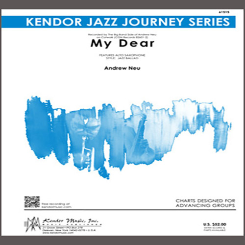 Andrew Neu, My Dear - 2nd Eb Alto Saxophone, Jazz Ensemble