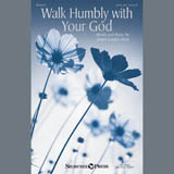 Download Anna Laura Page 'Walk Humbly With Your God' Printable PDF 14-page score for Sacred / arranged SSAA Choir SKU: 407368.