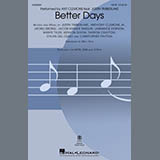 Download or print Ant Clemons feat. Justin Timberlake Better Days (arr. Mac Huff) Sheet Music Printable PDF 13-page score for Pop / arranged SATB Choir SKU: 493385.