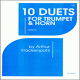 Download or print Arthur Frackenpohl 10 Duets For Trumpet And Horn Sheet Music Printable PDF 15-page score for Classical / arranged Brass Ensemble SKU: 124833.
