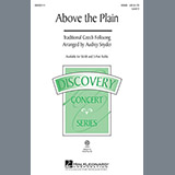 Download or print Traditional Above The Plain (arr. Audrey Snyder) Sheet Music Printable PDF 10-page score for Folk / arranged 3-Part Treble Choir SKU: 151311.