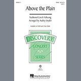 Download or print Traditional Above The Plain (arr. Audrey Snyder) Sheet Music Printable PDF 10-page score for Folk / arranged 3-Part Treble Choir SKU: 151311.
