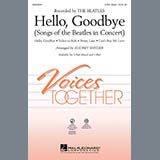Download Audrey Snyder 'Hello, Goodbye (Songs Of The Beatles In Concert)' Printable PDF 19-page score for Pop / arranged 2-Part Choir SKU: 290081.