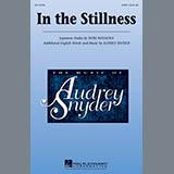 Download or print Audrey Snyder In The Stillness Sheet Music Printable PDF 5-page score for Concert / arranged 2-Part Choir SKU: 98148.