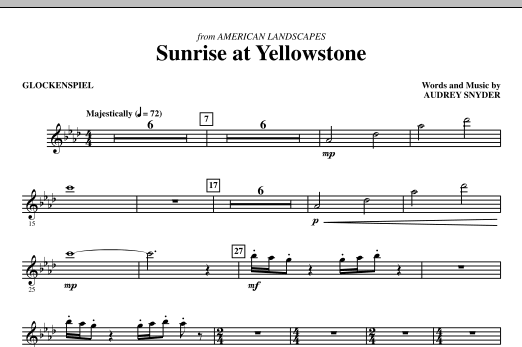 Audrey Snyder Sunrise At Yellowstone - Glockenspiel/Chimes sheet music notes and chords. Download Printable PDF.
