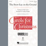 Download or print Audrey Snyder The Snow Lay On The Ground Sheet Music Printable PDF 8-page score for Christmas / arranged 2-Part Choir SKU: 290074.