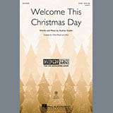 Download or print Audrey Snyder Welcome This Christmas Day Sheet Music Printable PDF 8-page score for Concert / arranged 2-Part Choir SKU: 99104.