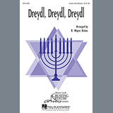 Download or print B. Wayne Bisbee Dreydl, Dreydl, Dreydl Sheet Music Printable PDF 11-page score for Concert / arranged 2-Part Choir SKU: 290440.
