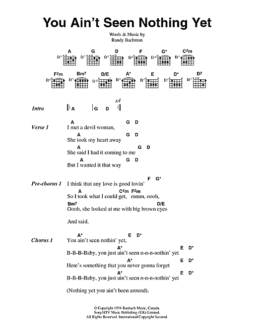 Bachman-Turner Overdrive You Ain't Seen Nothing Yet sheet music notes and chords. Download Printable PDF.