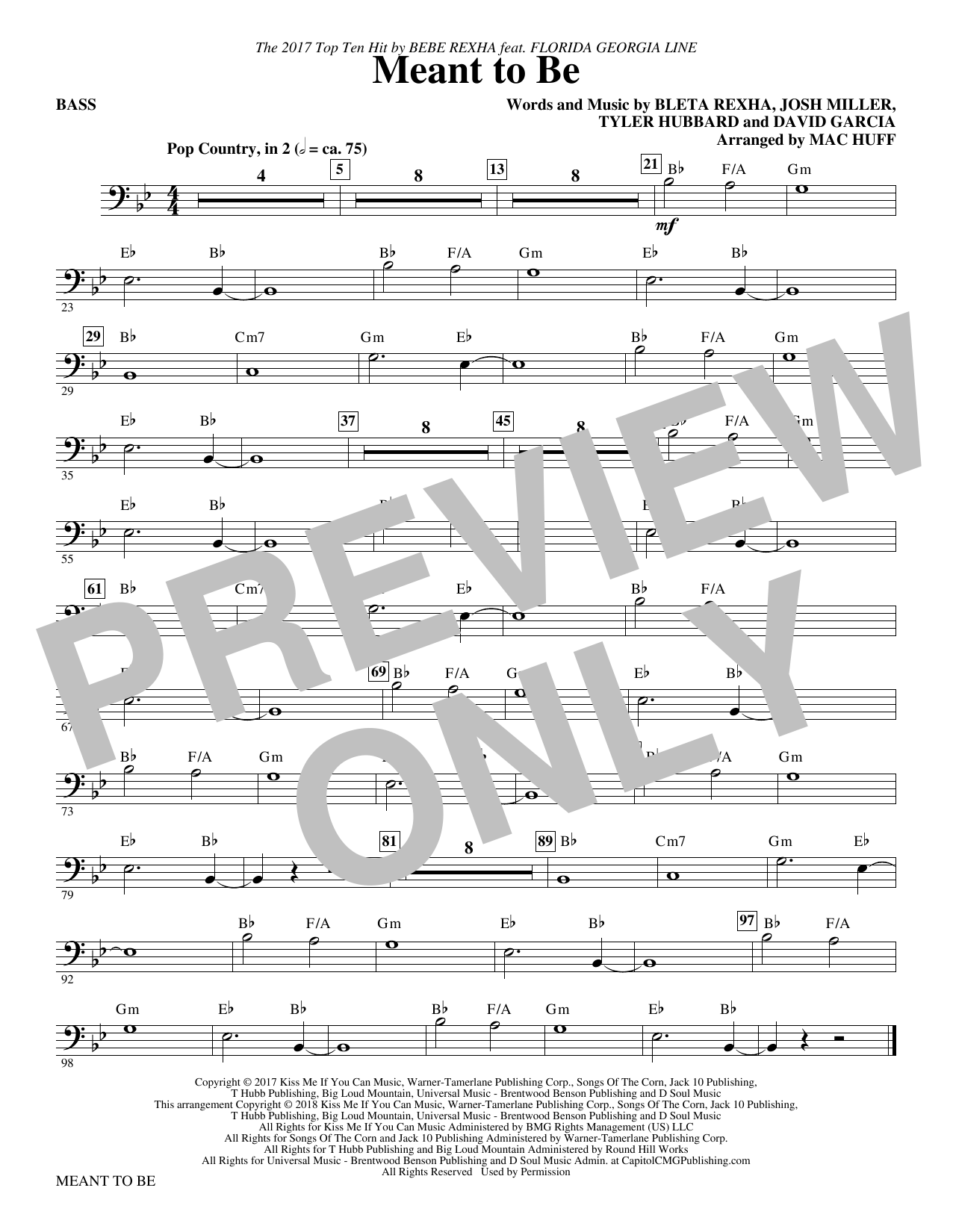 Bebe Rexha Meant to Be (Feat. Florida Georgia Line) (arr. Mac Huff) - Bass sheet music notes and chords. Download Printable PDF.