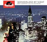 Download or print Bert Kaempfert Wonderland By Night Sheet Music Printable PDF 3-page score for Classical / arranged Piano Solo SKU: 160321.