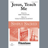 Download or print Bert Stratton and Vicki Tucker Courtney Jesus, Teach Me Sheet Music Printable PDF 5-page score for Collection / arranged Unison Choir SKU: 449585.