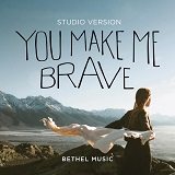 Download or print Bethel Music You Make Me Brave Sheet Music Printable PDF 10-page score for Pop / arranged Piano, Vocal & Guitar (Right-Hand Melody) SKU: 403054.
