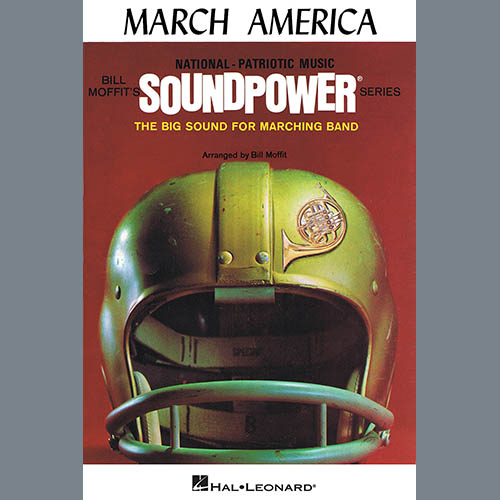 Bill Moffit, March America - 1st Bb Cornet, Marching Band