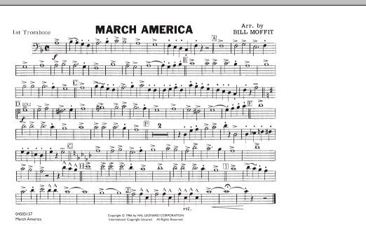 Bill Moffit March America - 1st Trombone sheet music notes and chords. Download Printable PDF.