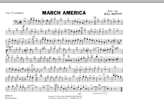 Bill Moffit March America - 2nd Trombone sheet music notes and chords. Download Printable PDF.