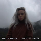 Download Billie Eilish 'Six Feet Under' Printable PDF 2-page score for Pop / arranged Super Easy Piano SKU: 450909.