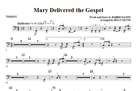 Billy Payne Mary Delivered The Gospel - Timpani sheet music notes and chords. Download Printable PDF.