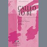 Download BJ Davis 'Called To Be' Printable PDF 11-page score for Sacred / arranged SATB Choir SKU: 78736.
