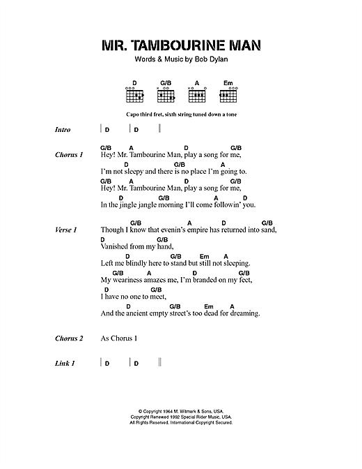 Bob Dylan Mr. Tambourine Man sheet music notes and chords. Download Printable PDF.