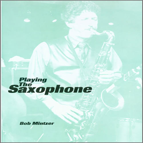 Easily Download Bob Mintzer Printable PDF piano music notes, guitar tabs for Instrumental Method. Transpose or transcribe this score in no time - Learn how to play song progression.