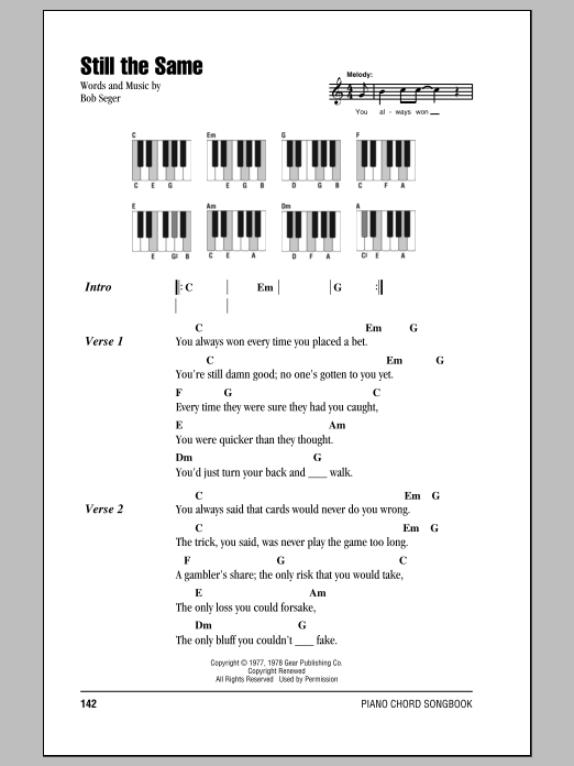 Bob Seger Still The Same sheet music notes and chords. Download Printable PDF.