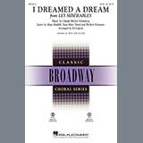 Download Boublil and Schonberg 'I Dreamed A Dream (from Les Miserables) (arr. Ed Lojeski)' Printable PDF 8-page score for Broadway / arranged SAB Choir SKU: 71949.