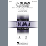 Download Boublil and Schonberg 'On My Own (from Les Miserables) (arr. Ed Lojeski)' Printable PDF 8-page score for Broadway / arranged SAB Choir SKU: 70987.