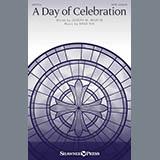 Download or print Brad Nix A Day Of Celebration Sheet Music Printable PDF 11-page score for Romantic / arranged SATB Choir SKU: 176058.