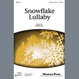 Download or print Brad Nix Snowflake Lullaby Sheet Music Printable PDF 9-page score for Concert / arranged 2-Part Choir SKU: 77454.