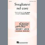 Download or print Brandon Williams Svegliatevi Nel Core Sheet Music Printable PDF 10-page score for Festival / arranged 3-Part Treble Choir SKU: 158572.