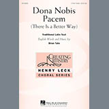 Download or print Brian Tate Dona Nobis Pacem (There Is A Better Way) Sheet Music Printable PDF 9-page score for Latin / arranged 3-Part Treble Choir SKU: 163965.