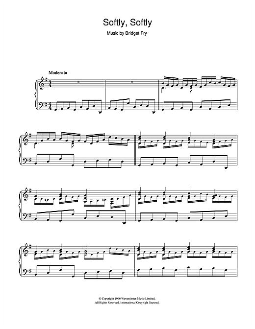 Bridget Fry Softly, Softly sheet music notes and chords. Download Printable PDF.