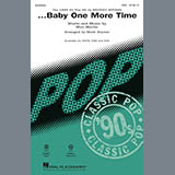 Download Britney Spears '...Baby One More Time (arr. Mark Brymer)' Printable PDF 11-page score for Pop / arranged SSA Choir SKU: 415462.