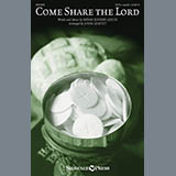 Download or print Bryan Jeffery Leech Come, Share The Lord (arr. John Leavitt) Sheet Music Printable PDF 7-page score for A Cappella / arranged SATB Choir SKU: 414389.