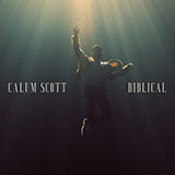 Download or print Calum Scott Biblical Sheet Music Printable PDF 6-page score for Pop / arranged Piano, Vocal & Guitar (Right-Hand Melody) SKU: 489497.
