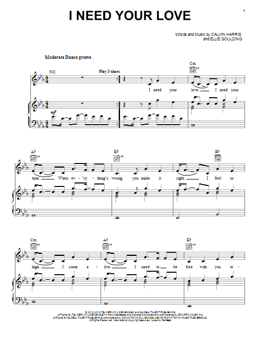 Calvin Harris I Need Your Love (feat. Ellie Goulding) sheet music notes and chords. Download Printable PDF.