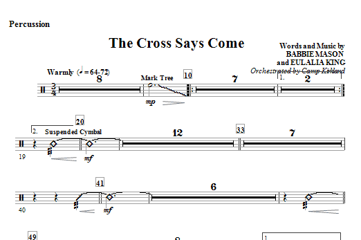 Camp Kirkland The Cross Says Come - Percussion sheet music notes and chords. Download Printable PDF.