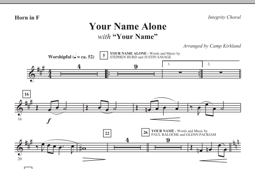 Camp Kirkland Your Name Alone (with Your Name) - F Horn sheet music notes and chords. Download Printable PDF.