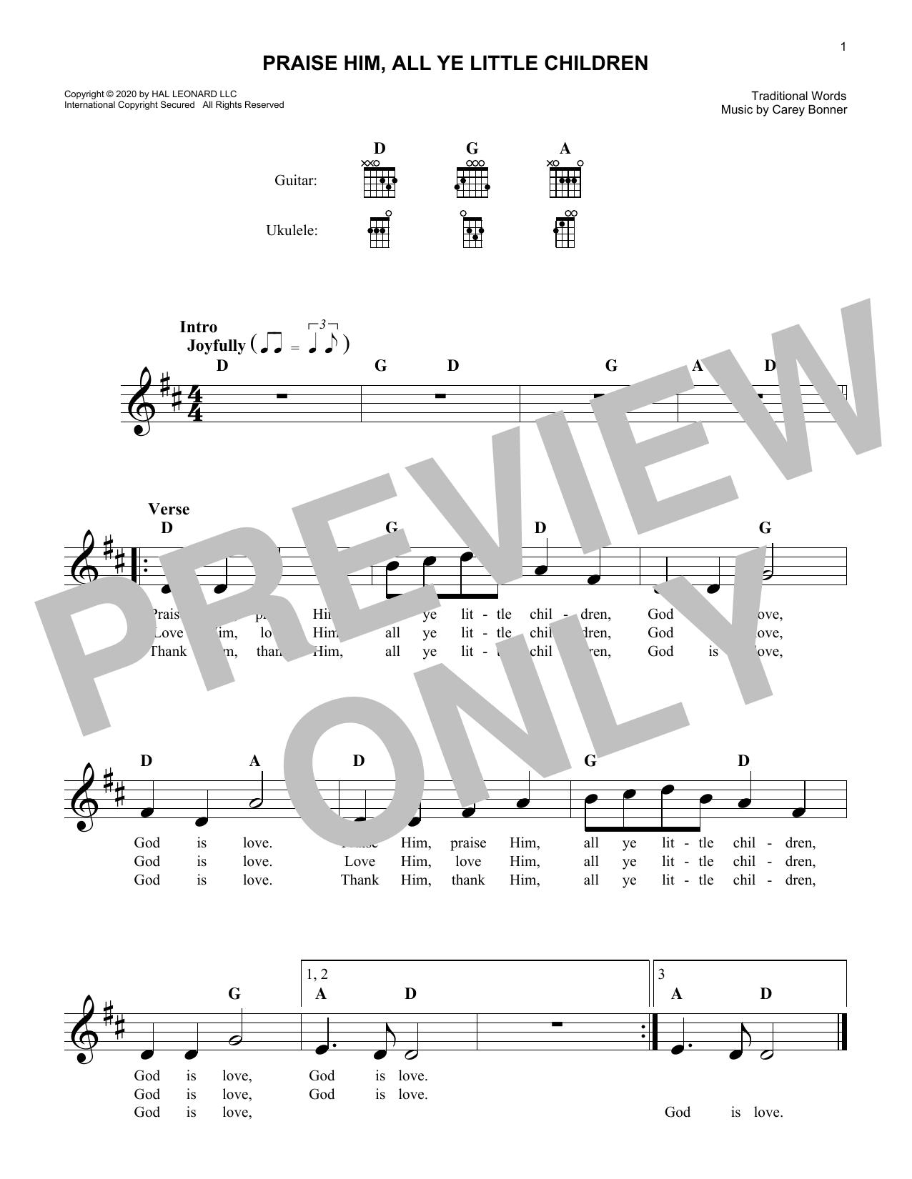 Carey Bonner Praise Him, All Ye Little Children sheet music notes and chords. Download Printable PDF.