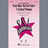 Download Carole King '(You Make Me Feel Like) A Natural Woman (arr. Kirby Shaw)' Printable PDF 14-page score for Jazz / arranged SSA Choir SKU: 413254.